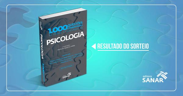Resultado do Sorteio: 1.000 Questões Comentadas de Provas e Concursos em Psicologia