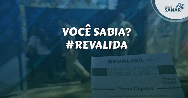 Você Sabia? Confira curiosidade sobre a prova #REVALIDA