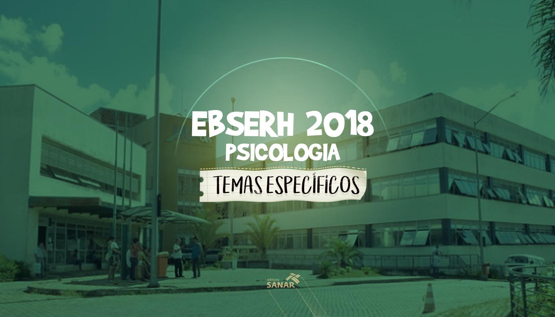 Concurso EBSERH 2018: o que cai na prova de Psicologia