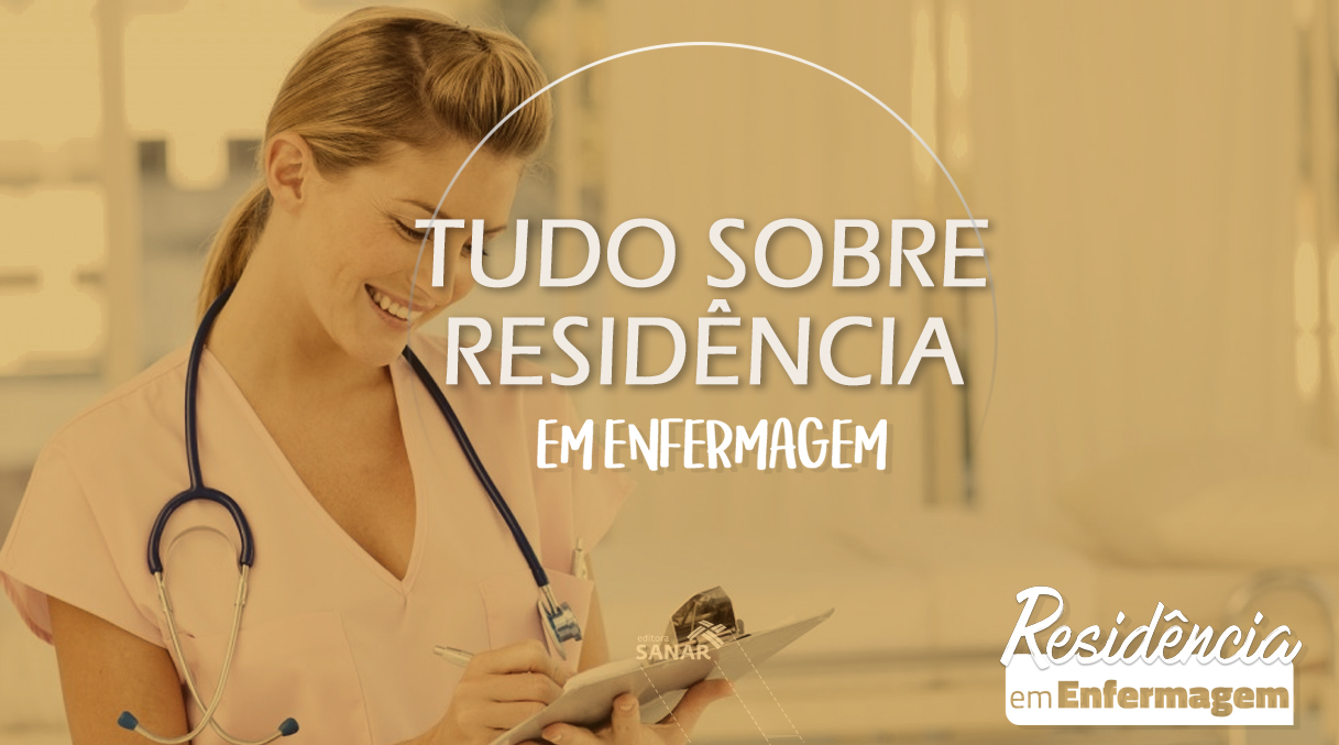 Saiba tudo sobre Residência em Enfermagem