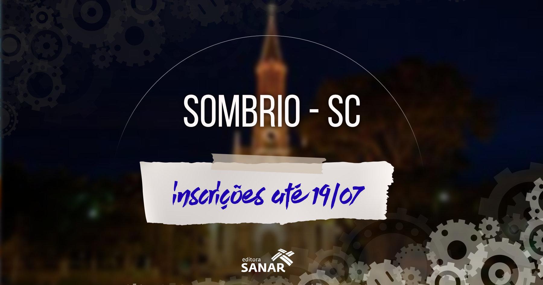 Seleção: Sombrio (SC) divulga edital