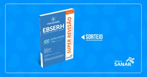 Resultado do Sorteio: SUPER REVISÃO - PSICOLOGIA - EBSERH - 450 Questões Comentadas