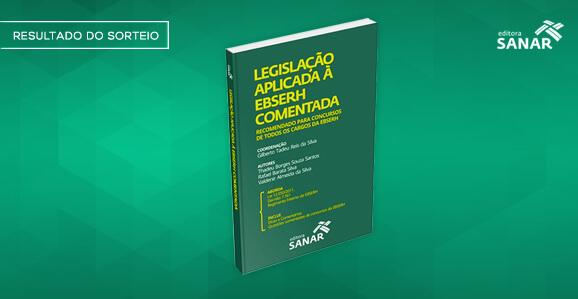 Resultado do Sorteio: Legislação aplicada à EBSERH Comentada - Para Concursos