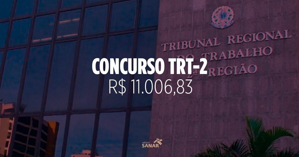Saiba tudo sobre o Concurso do TRT de São Paulo
