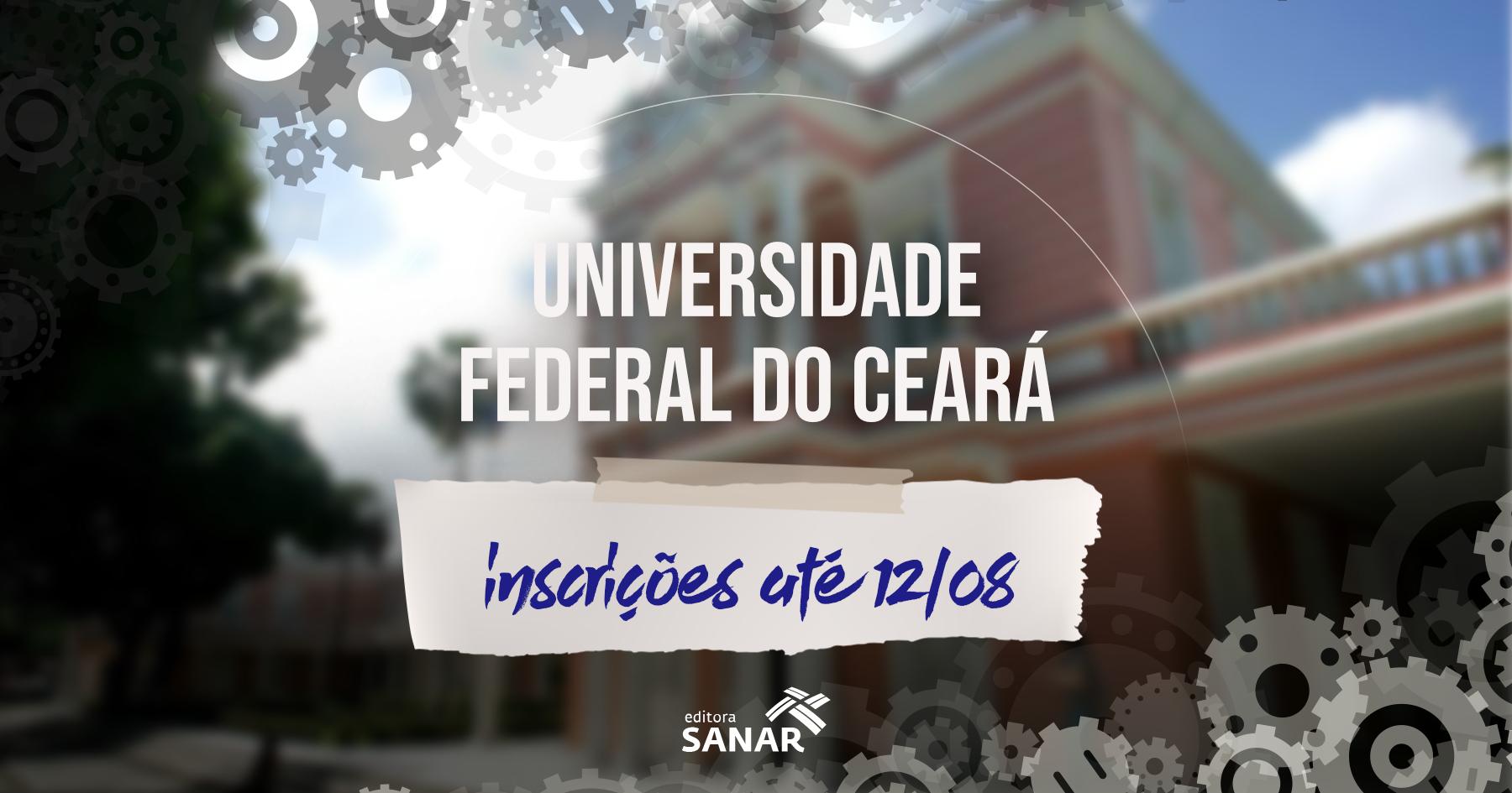 Concurso | Federal do Ceará divulga edital