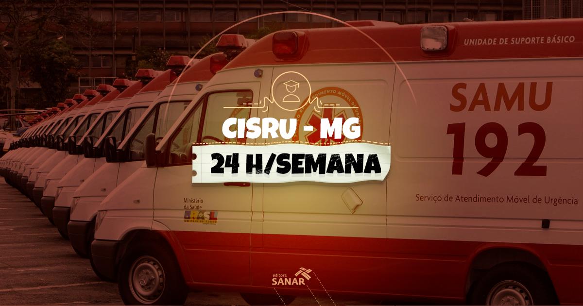 CISRU/SAMU abre vagas para Enfermagem, Farmácia, Psicologia e Medicina em MG