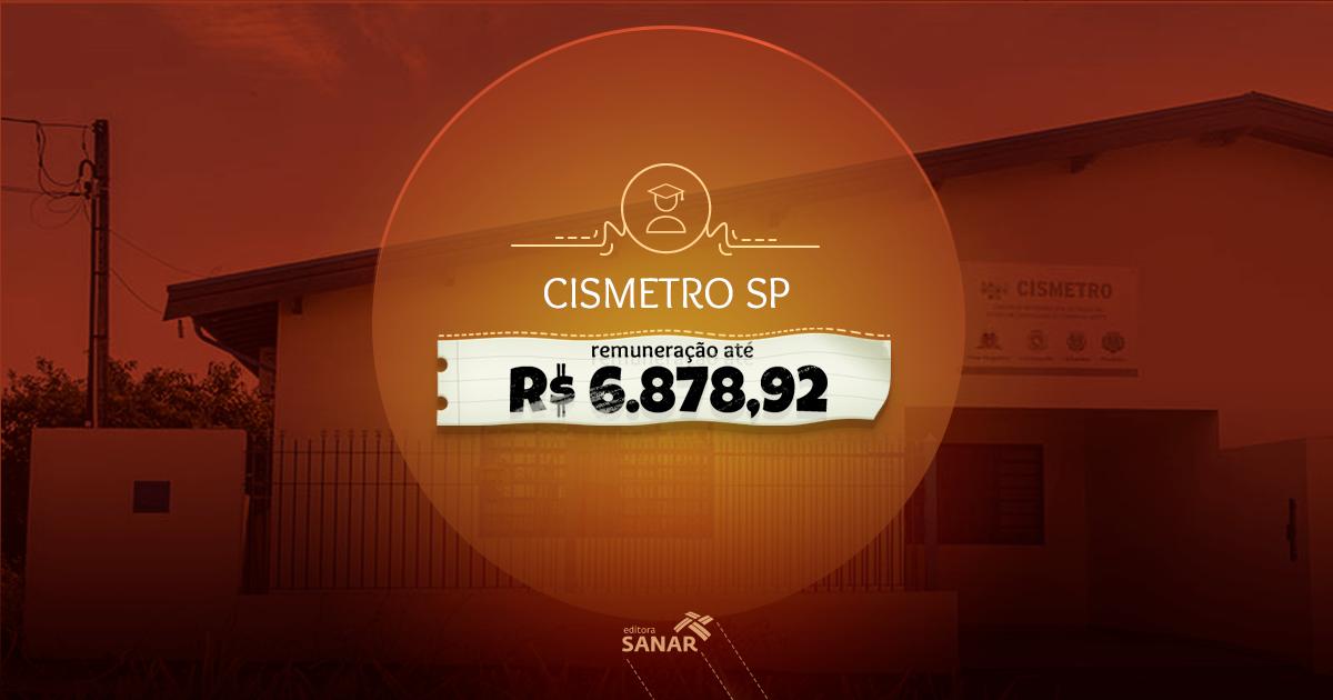 CISMETRO - SP abre amanhã (14) as inscrições do novo Processo Seletivo