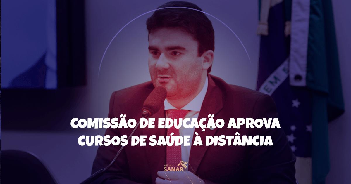 Comissão de Educação da Câmara retira proibição de ensino à distância na área da saúde