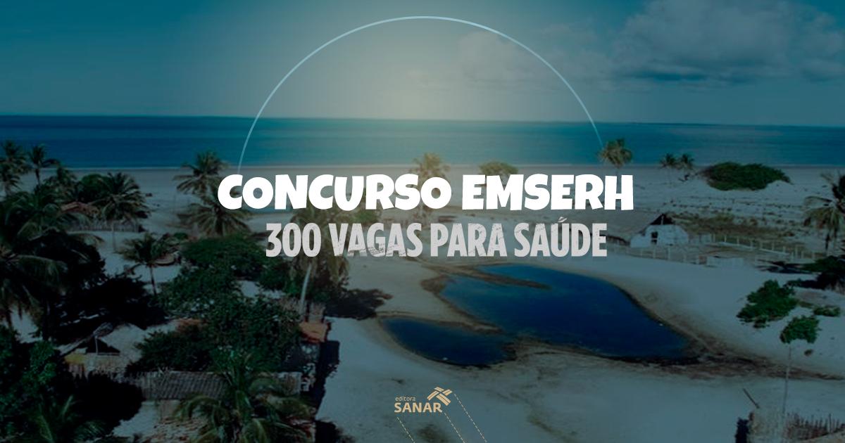 Concurso EMSERH: edital liberado com quase 300 vagas para saúde