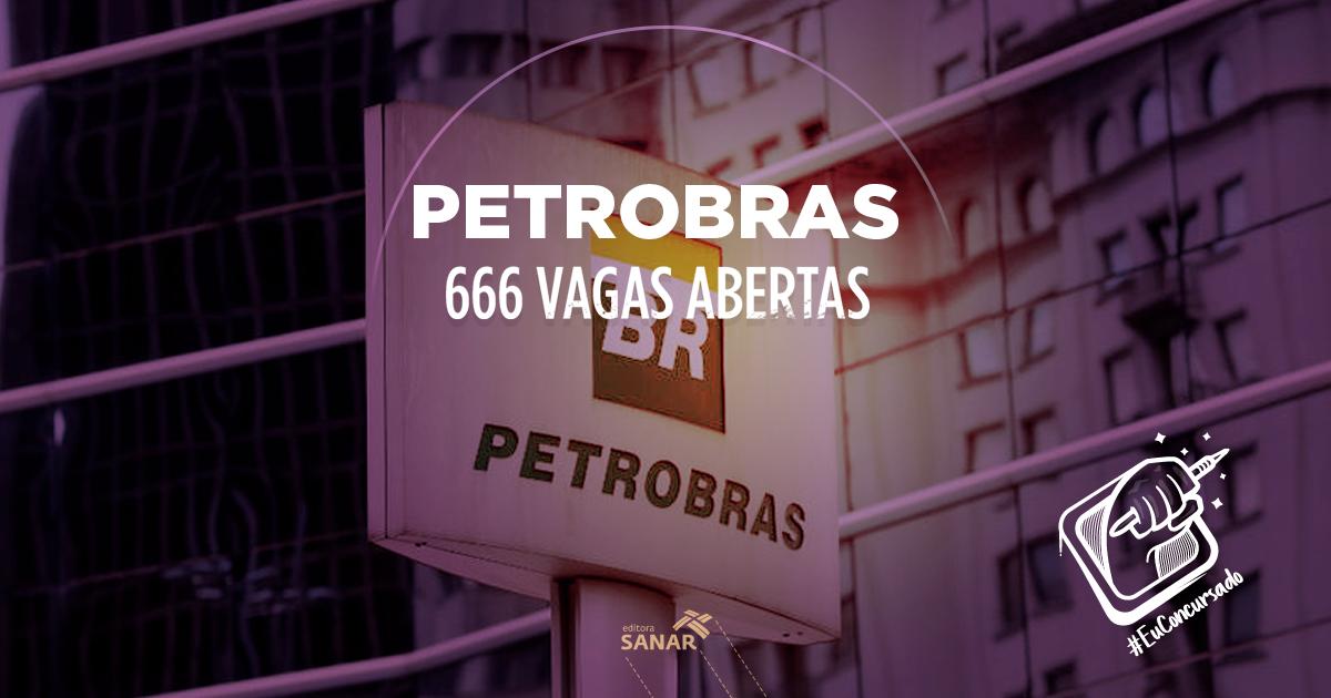 Concurso Petrobras 2018: edital liberado para mais de 600 vagas