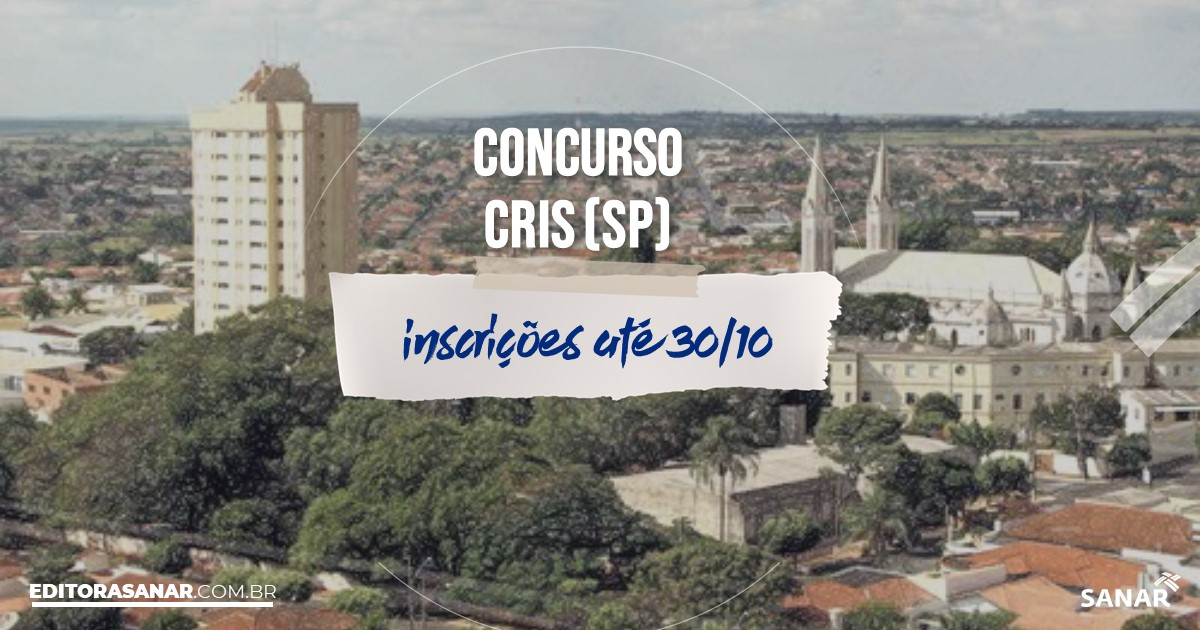 Concurso de CRIS - SP: vagas na Saúde!