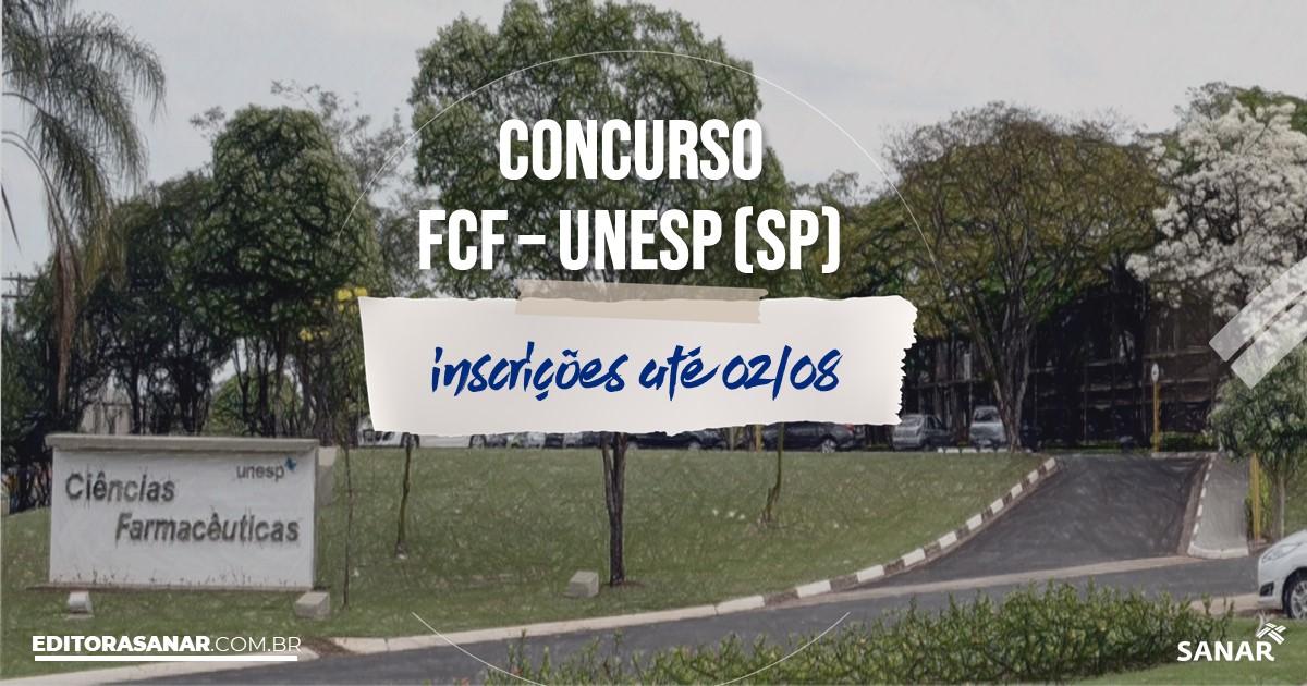 Concurso FCF - Unesp - SP: vaga na Saúde para Farmacêutico!