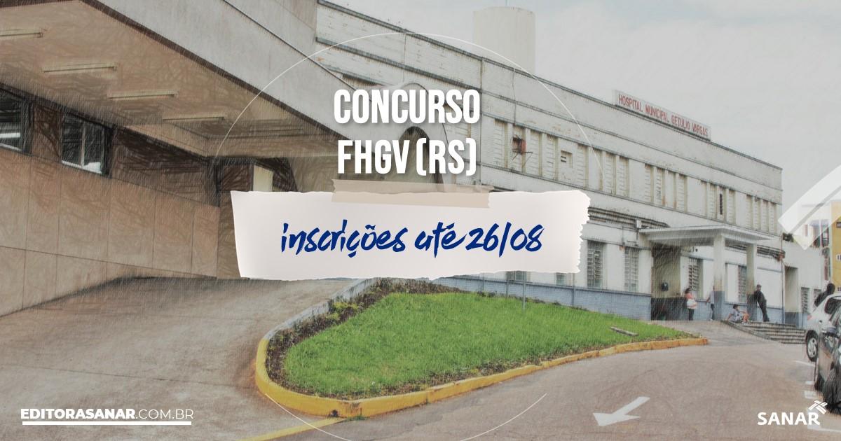 Concurso da FHGV - RS: vagas na Saúde de até R$11 mil!