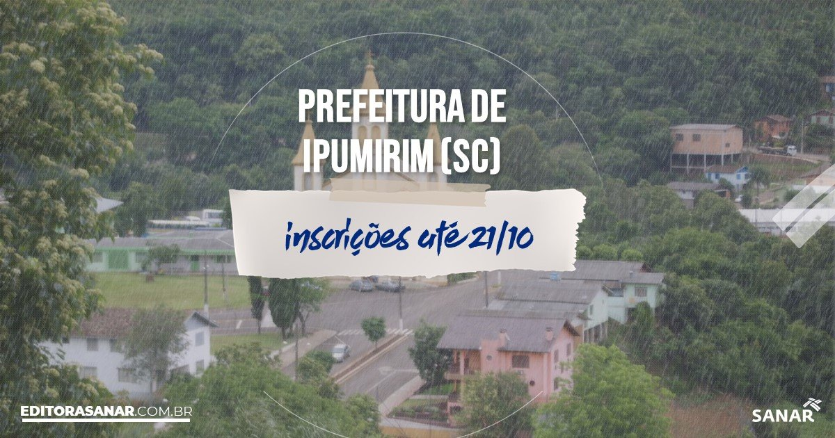 Concurso de Ipumirim - SC: vagas na Saúde!