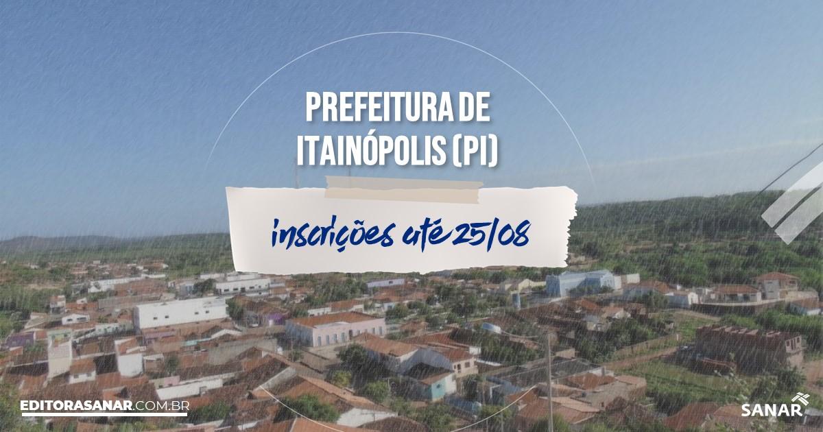 Concurso de Itainópolis - PI: vagas imediatas na Saúde!