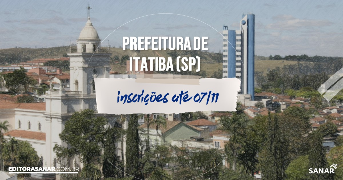 Concurso de Itatiba - SP: vagas na Saúde!