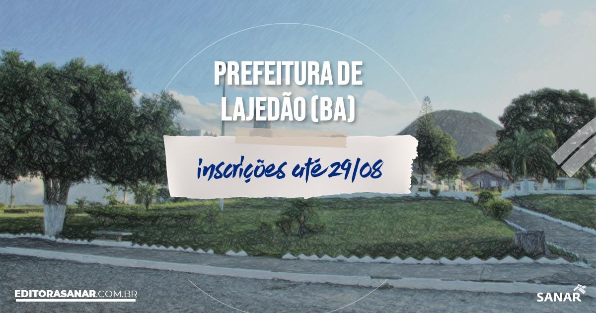 Concurso de Lajedão - BA: vagas na Saúde de até R$7 mil!
