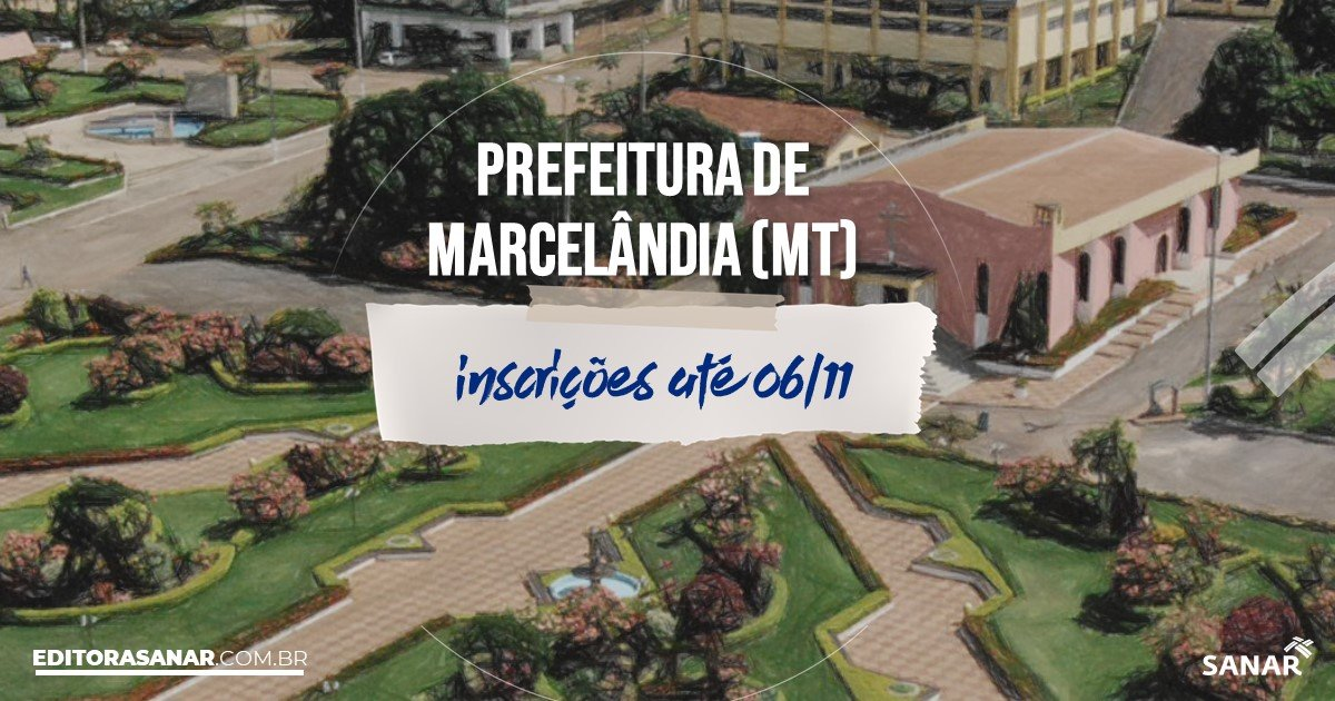 Concurso de Marcelândia - MT: vagas na Saúde!
