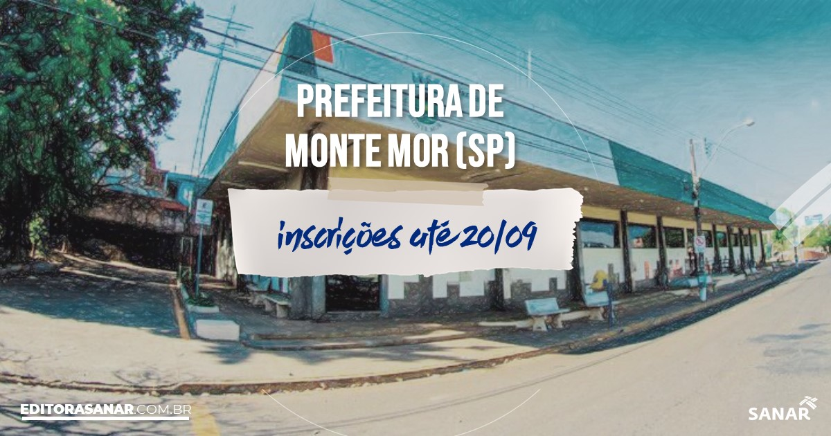 Concurso de Monte Mor - SP: vagas na Saúde de até R$10 mil!