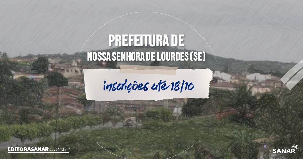 Concurso de Nossa Senhora de Lourdes - SE: vagas na Saúde!