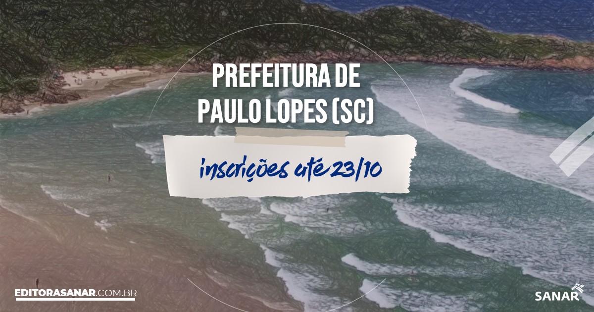 Concurso de Paulo Lopes - SC: salários na Saúde de até R$9 mil!