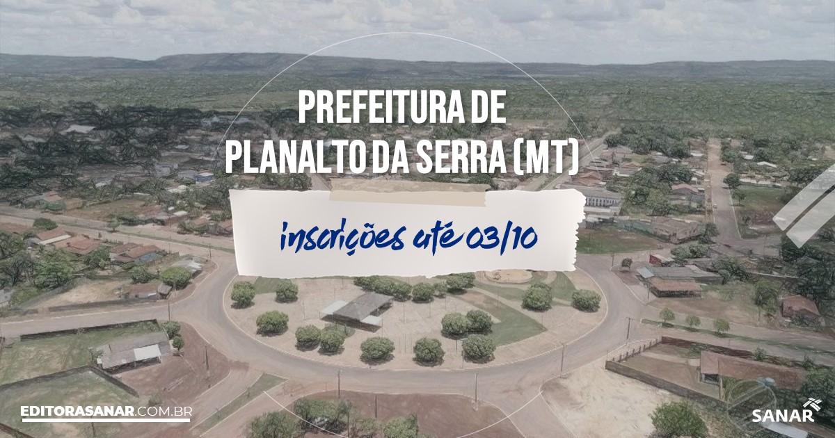 Concurso de Planalto da Serra - MT: salários de até R$9 mil na Saúde!