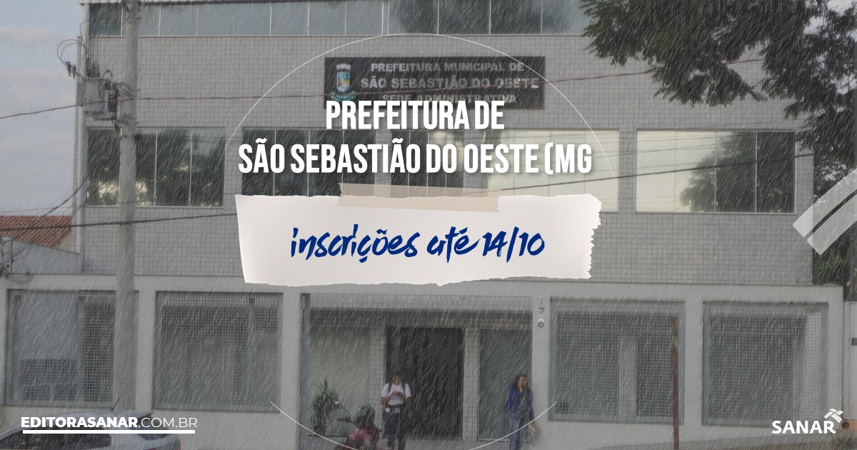 Concurso de São Sebastião do Oeste - MG: salários de até R$11 mil na Saúde!