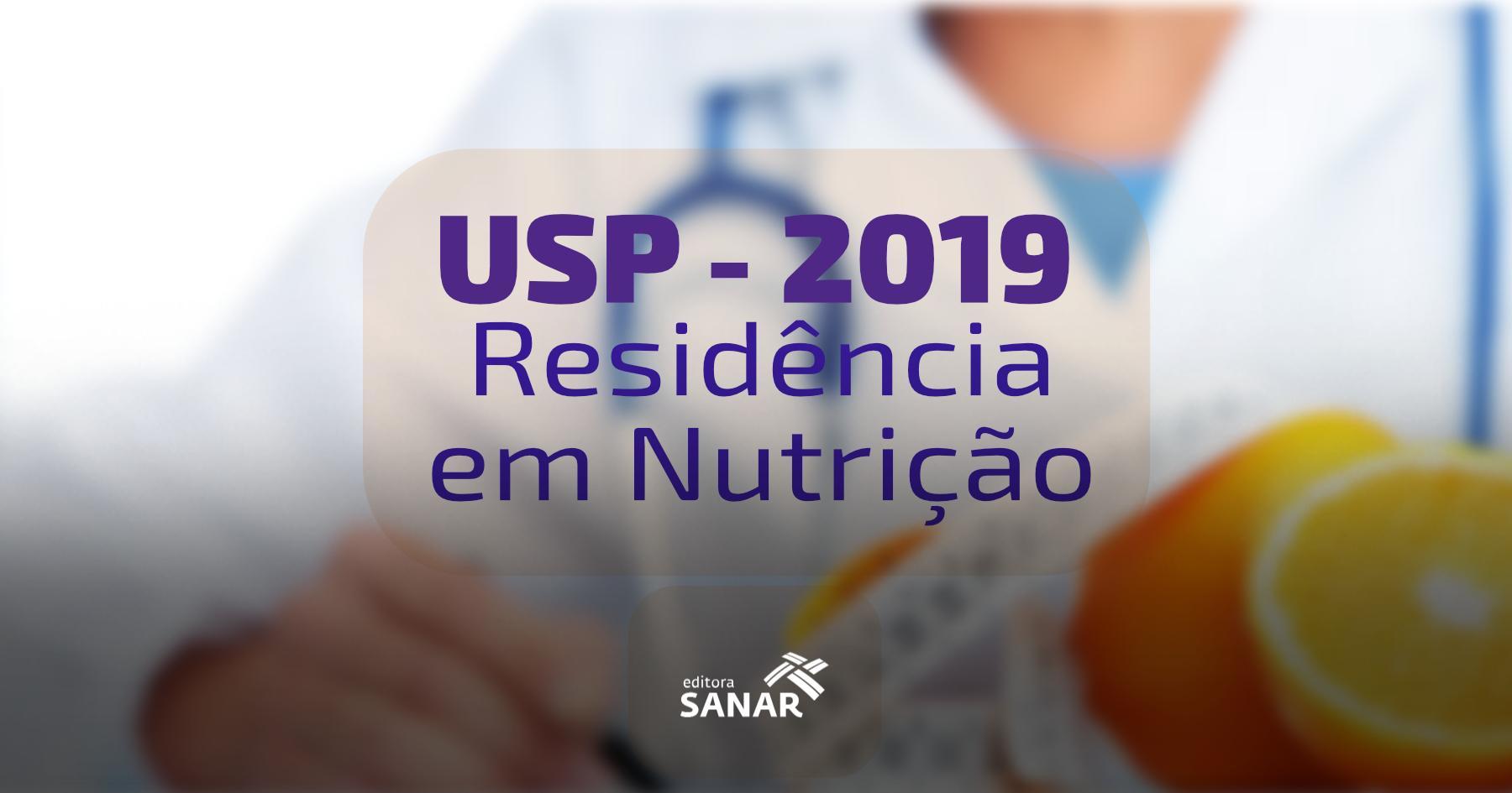 Residência USP 2019: O que cai na prova de Nutrição
