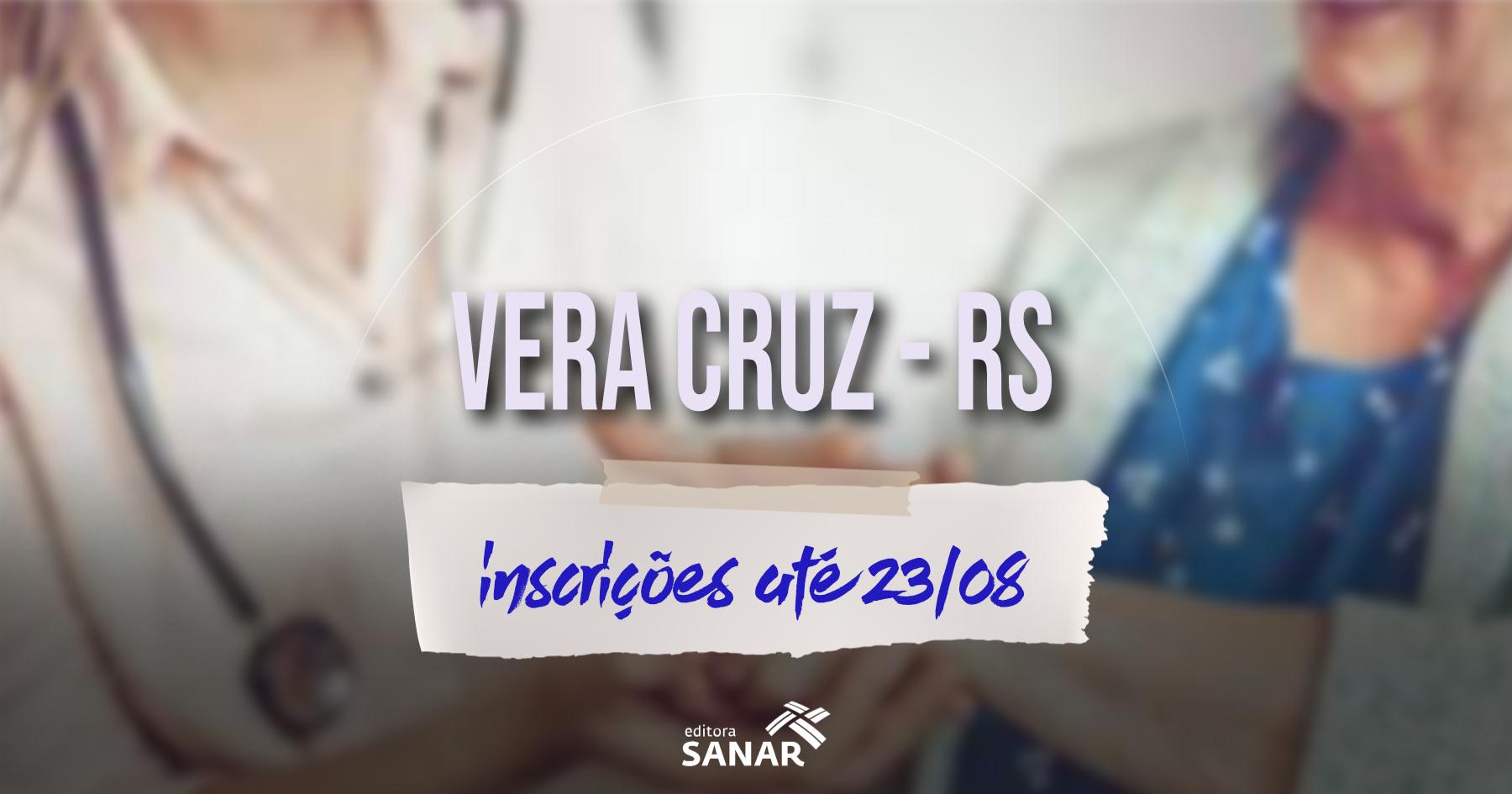Concurso   Prefeitura de Vera Cruz (RS) divulga edital