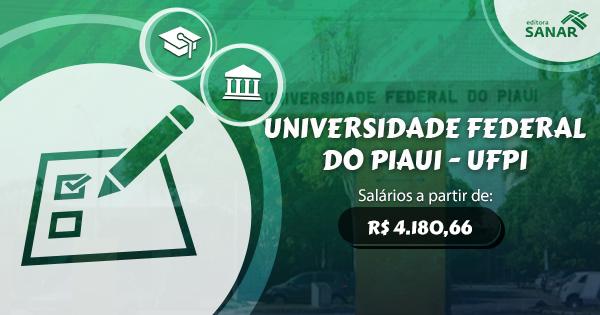 Universidade Federal do Piaui abre concurso público com vagas para Medicina e Medicina Veterinária
