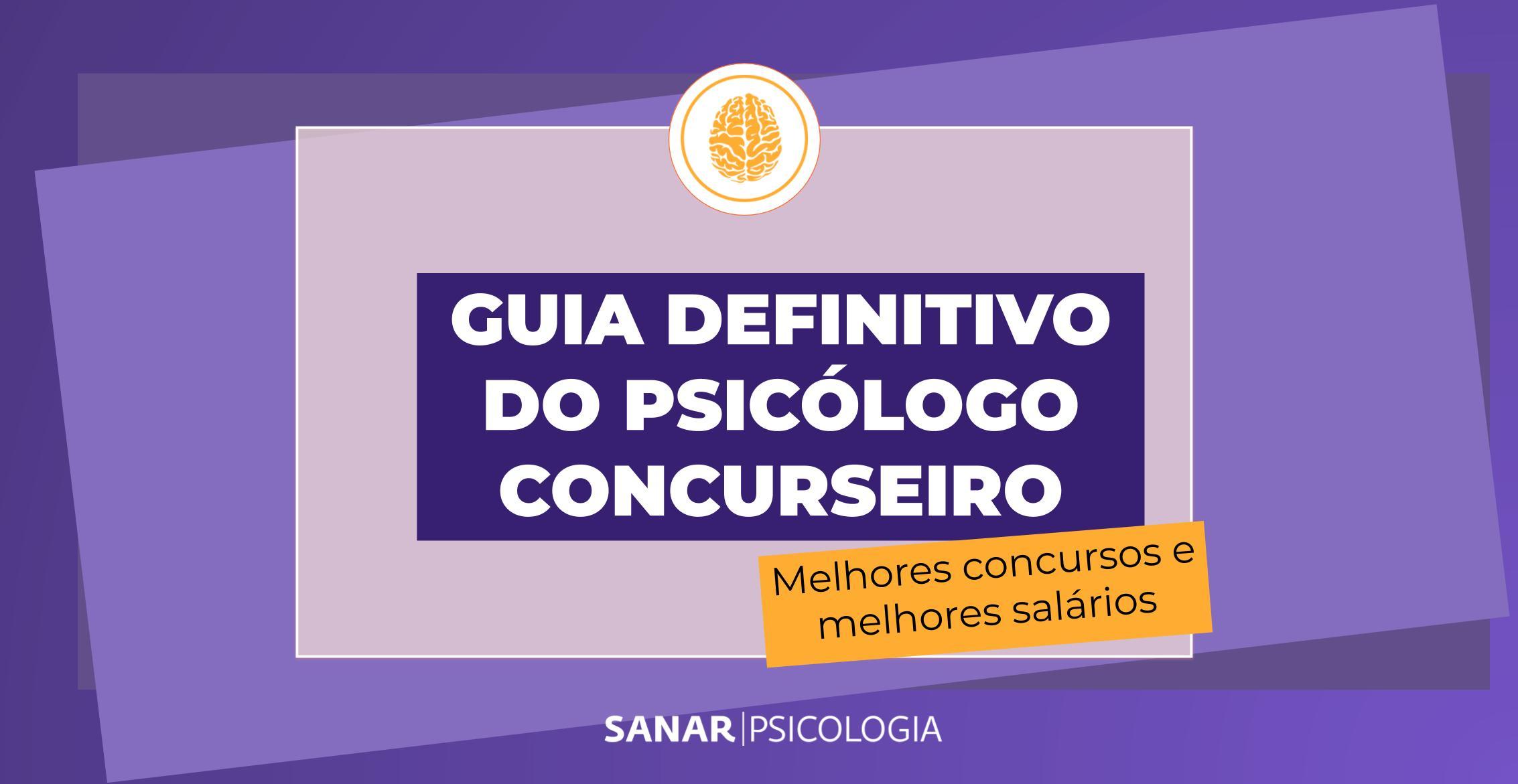 Concursos em Psicologia: melhores concursos e salários