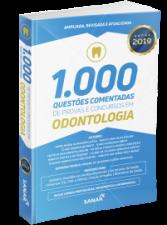 1.000 Questões Comentadas de Provas e Concursos em Odontologia 2.0