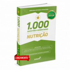 1.000 Questões Comentadas de Provas e Concursos em Nutrição 2019