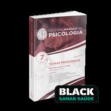 Teorias Psicológicas - Coleção Manuais da Psicologia - Volume 7