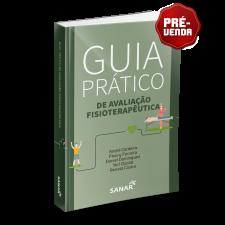Guia prático de Avaliação Fisioterapêutica