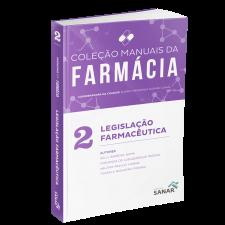 Legislação Farmacêutica - Coleção Manuais de Farmácia - Volume 2