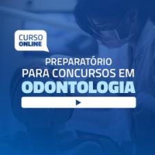 Curso Online Preparatório para Concursos em Odontologia