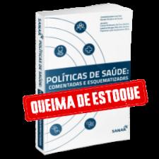 Políticas de Saúde Pública - Esquematizadas e Comentadas
