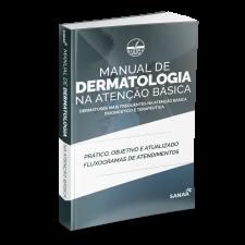 Manual de Dermatologia na Atenção Básica