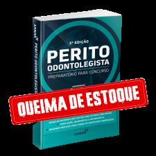 Perito Odontolegista - Preparatório para Concursos (2ª Edição)