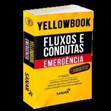 Yellowbook - Fluxos e Condutas: Emergência (2ª Edição)