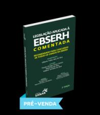 Legislação Aplicada à EBSERH Comentada - Para Concursos