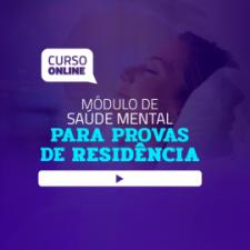 Módulo de Saúde Mental para Provas de Residência