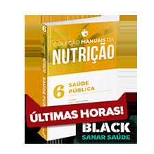 Saúde Pública em Nutrição - Coleção Manuais da Nutrição - Volume 6