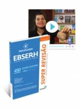 SUPER REVISÃO - PSICOLOGIA - EBSERH - 450 Questões Comentadas + Língua Portuguesa para Concursos em Saúde