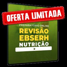 Preparatório Online #Revisão EBSERH em Nutrição
