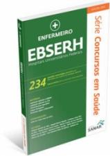 EBSERH - Enfermeiro - 234 Questões Comentadas