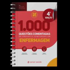 1.000 Questões Comentadas para Provas e Concursos em Enfermagem 2021