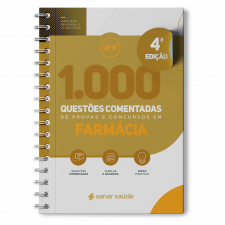 1.000 Questões Comentadas de Provas e Concursos em Farmácia 2021