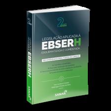 Legislação Aplicada à EBSERH: Esquematizada e Comentada - 2ª Edição